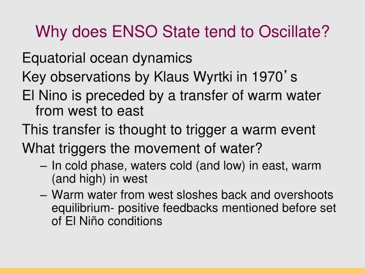 Why does enso state tend to oscillate