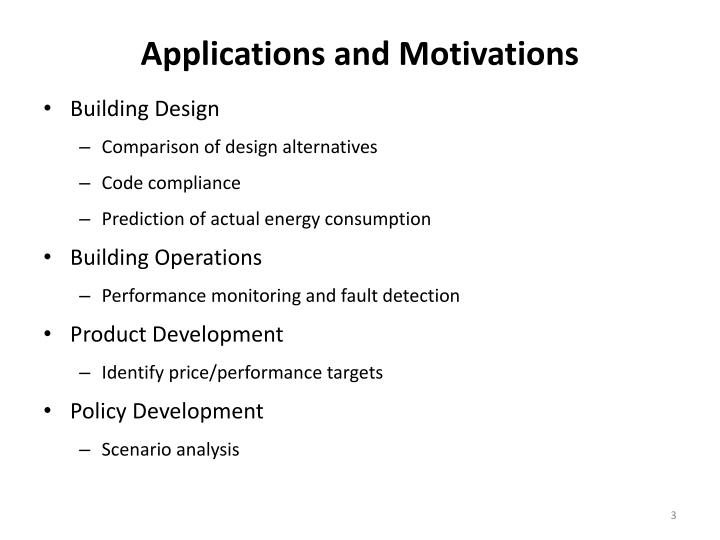 Applications and motivations