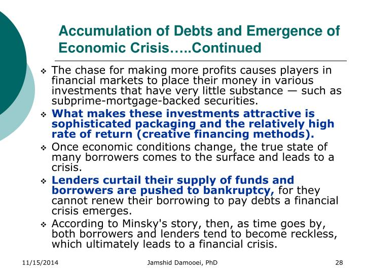 Accumulation of Debts and Emergence of Economic Crisis…..Continued