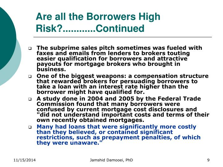 Are all the Borrowers High Risk?............Continued