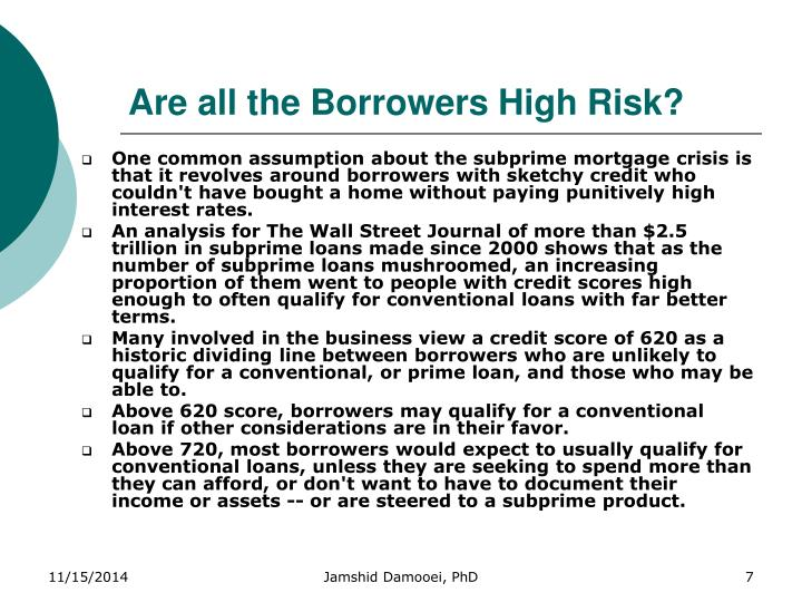 Are all the Borrowers High Risk?