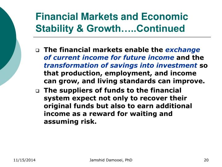 Financial Markets and Economic Stability & Growth…..Continued
