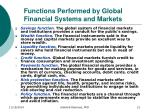 functions performed by global financial systems and markets