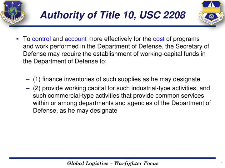 Authority of Title 10, USC 2208