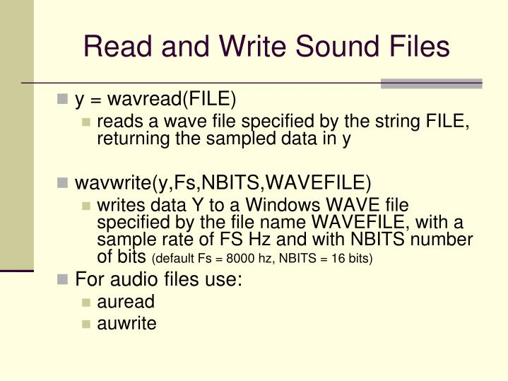 Read and Write Sound Files