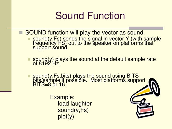 Sound Function