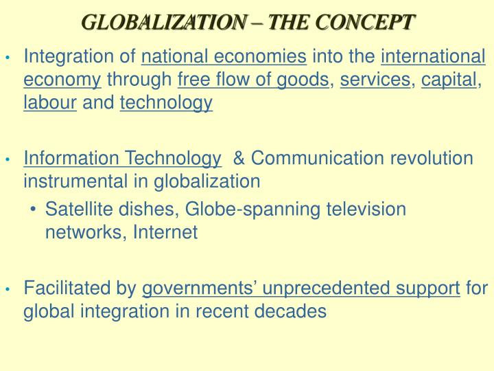 GLOBALIZATION – THE CONCEPT