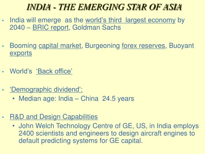 INDIA - THE EMERGING STAR OF ASIA