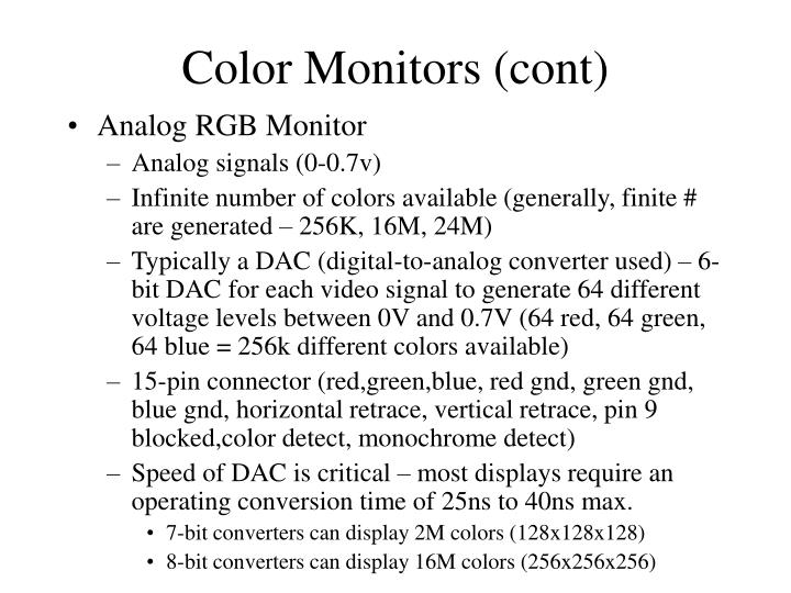 Color Monitors (cont)
