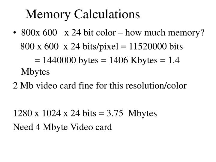 Memory Calculations