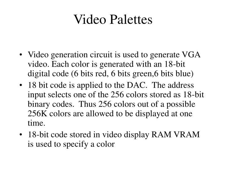 Video Palettes