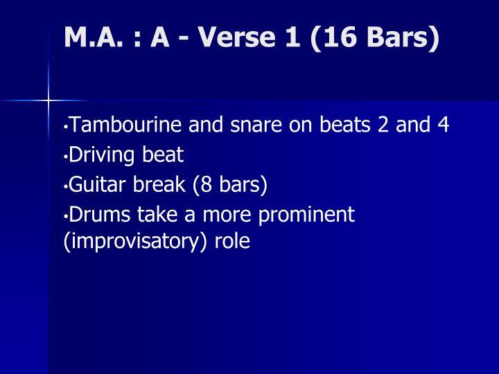 M.A. : A - Verse 1 (16 Bars)
