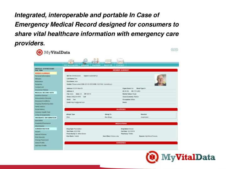 Integrated, interoperable and portable In Case of Emergency Medical Record designed for consumers to share vital healthcare information with emergency care providers