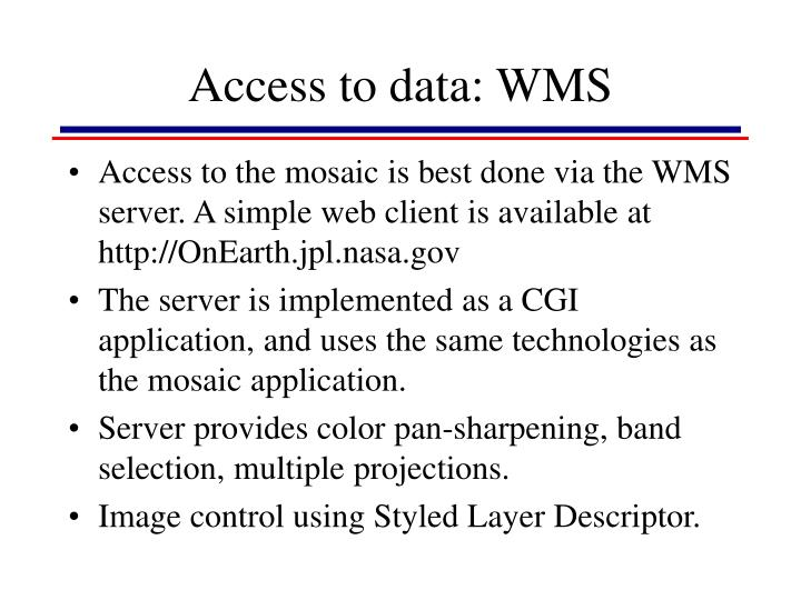 Access to data: WMS