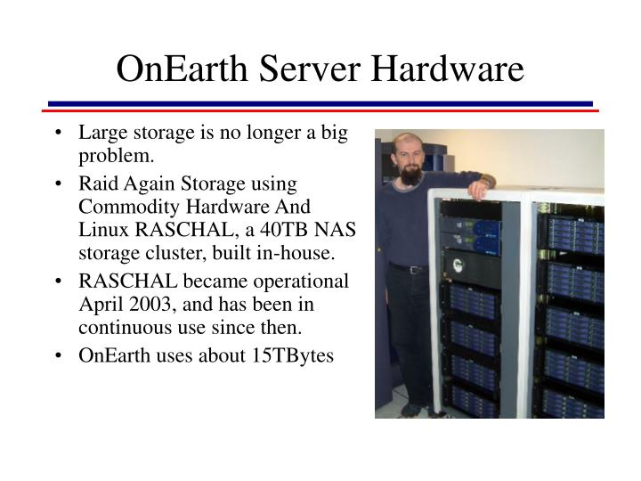 OnEarth Server Hardware