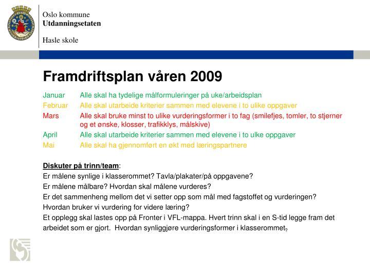 Framdriftsplan våren 2009