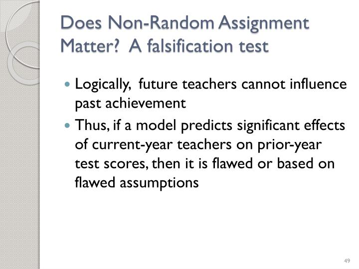 Does Non-Random Assignment Matter?  A falsification test