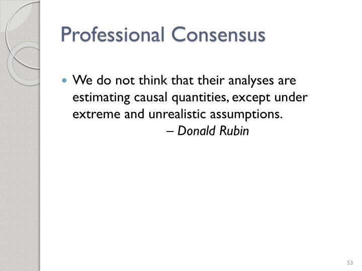 Professional Consensus