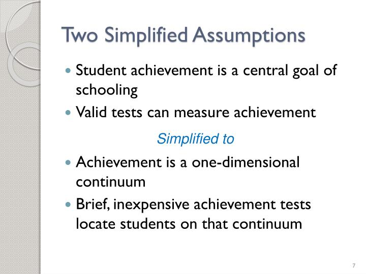 Two Simplified Assumptions