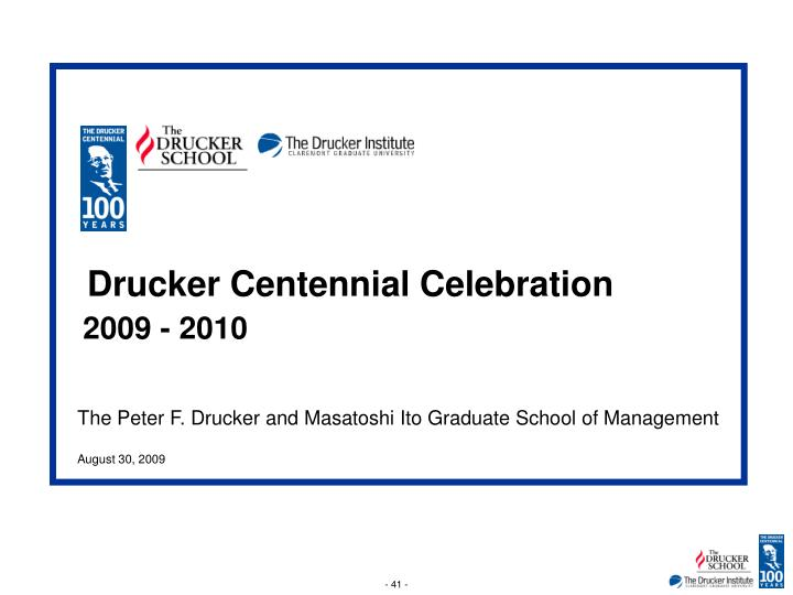 Drucker Centennial Celebration