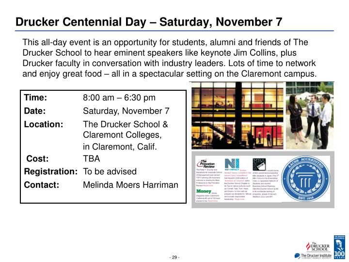 Drucker Centennial Day – Saturday, November 7