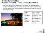 drucker centennial day welcome reception friday evening november 6