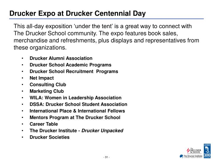 Drucker Expo at Drucker Centennial Day