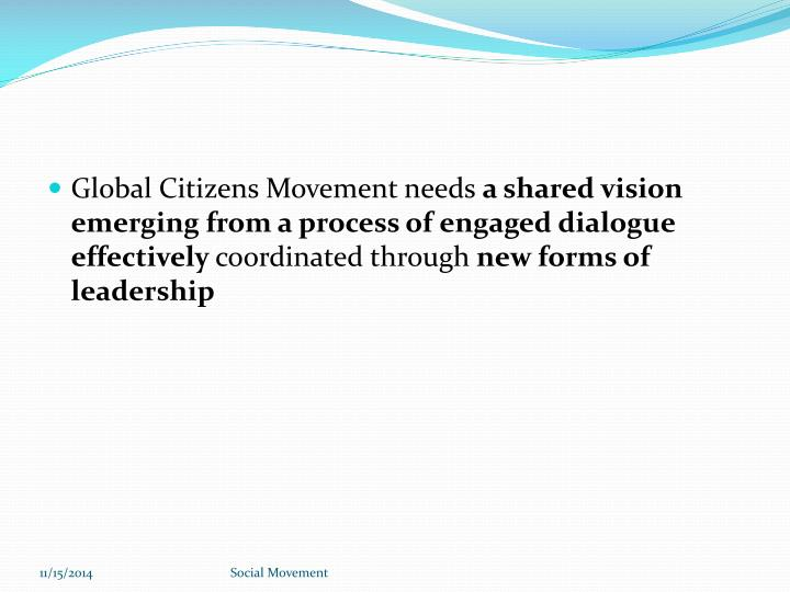 Global Citizens Movement needs