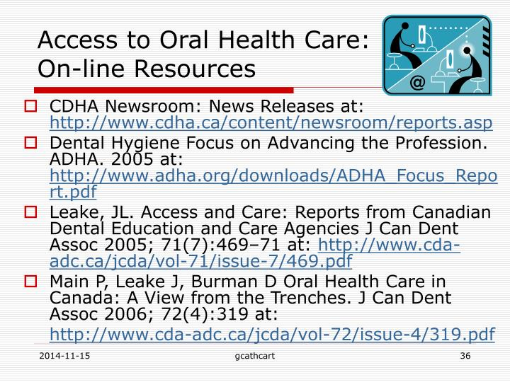 Access to Oral Health Care: