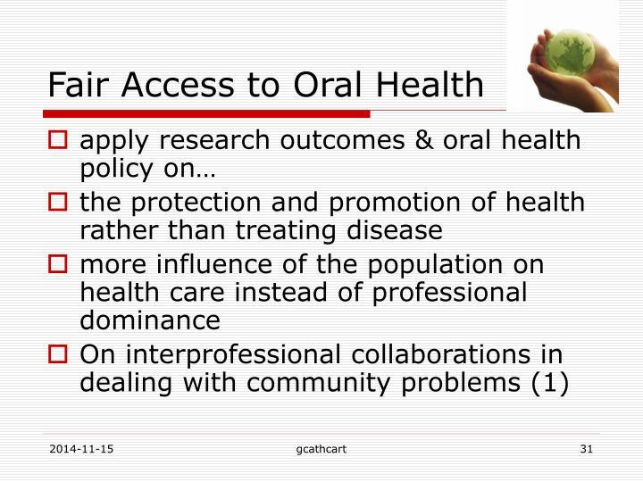 Fair Access to Oral Health