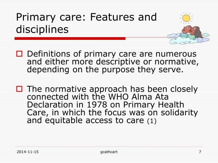 Primary care: Features and disciplines