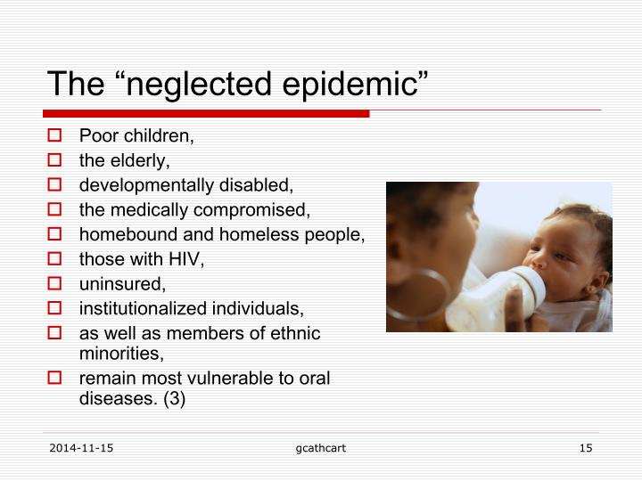 """The """"neglected epidemic"""""""