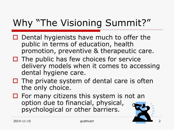 """Why """"The Visioning Summit?"""""""