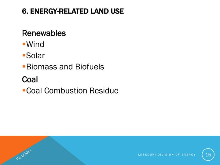 6. ENERGY-RELATED LAND USE