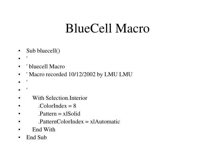 BlueCell Macro