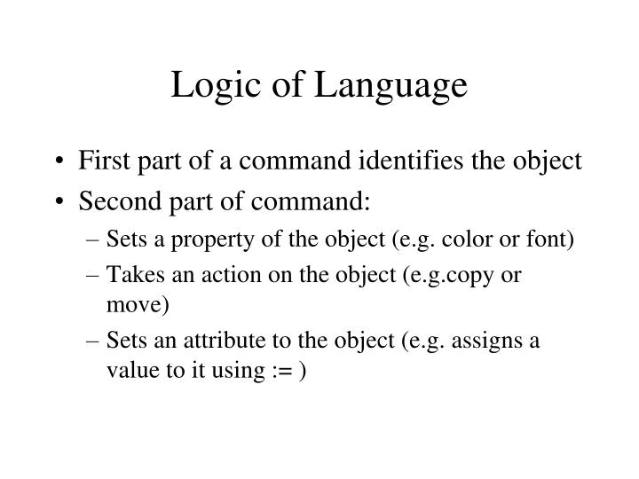 Logic of Language