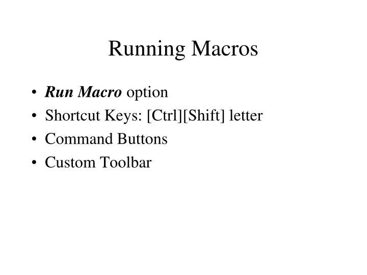 Running Macros