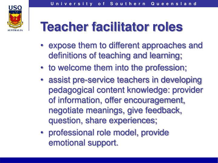 Teacher facilitator roles