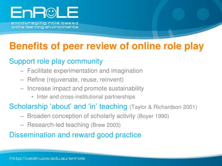 Benefits of peer review of online role play