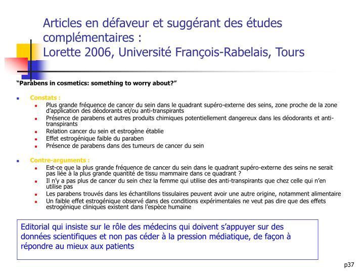 Articles en défaveur et suggérant des études complémentaires :