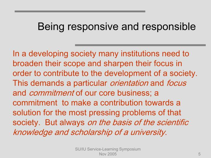 Being responsive and responsible