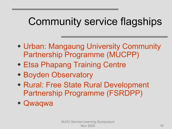 Community service flagships