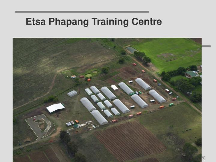 Etsa Phapang Training Centre
