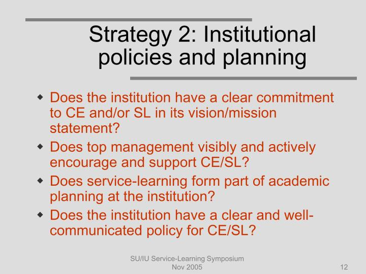 Strategy 2: Institutional policies and planning