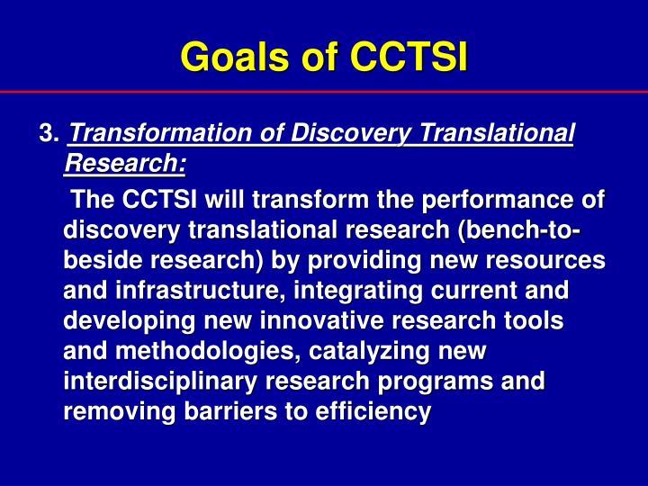 Goals of CCTSI