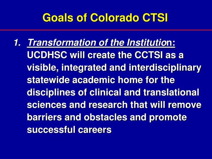 Goals of Colorado CTSI