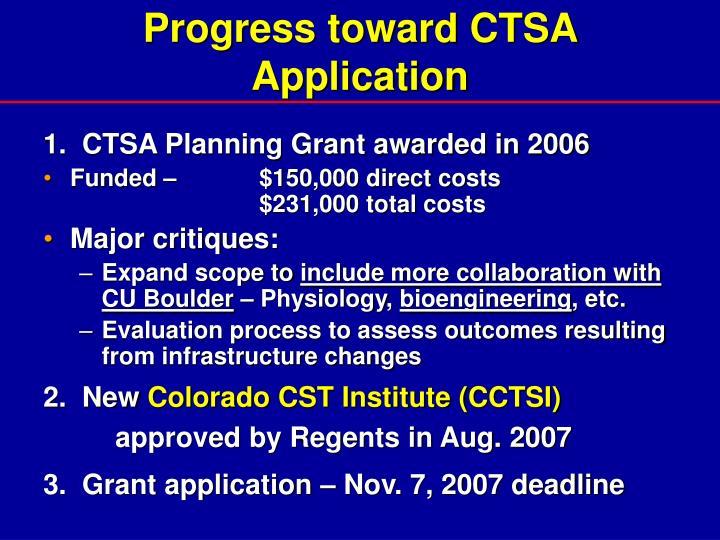 Progress toward CTSA Application
