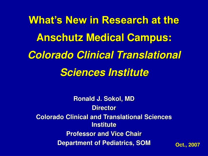 What's New in Research at the Anschutz Medical Campus:
