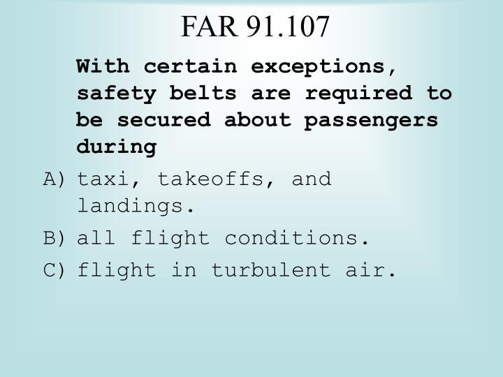 FAR 91.107