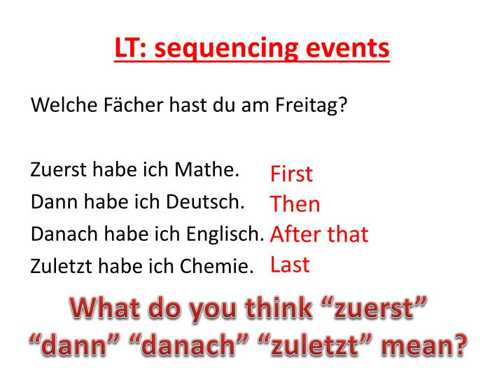 LT: sequencing events